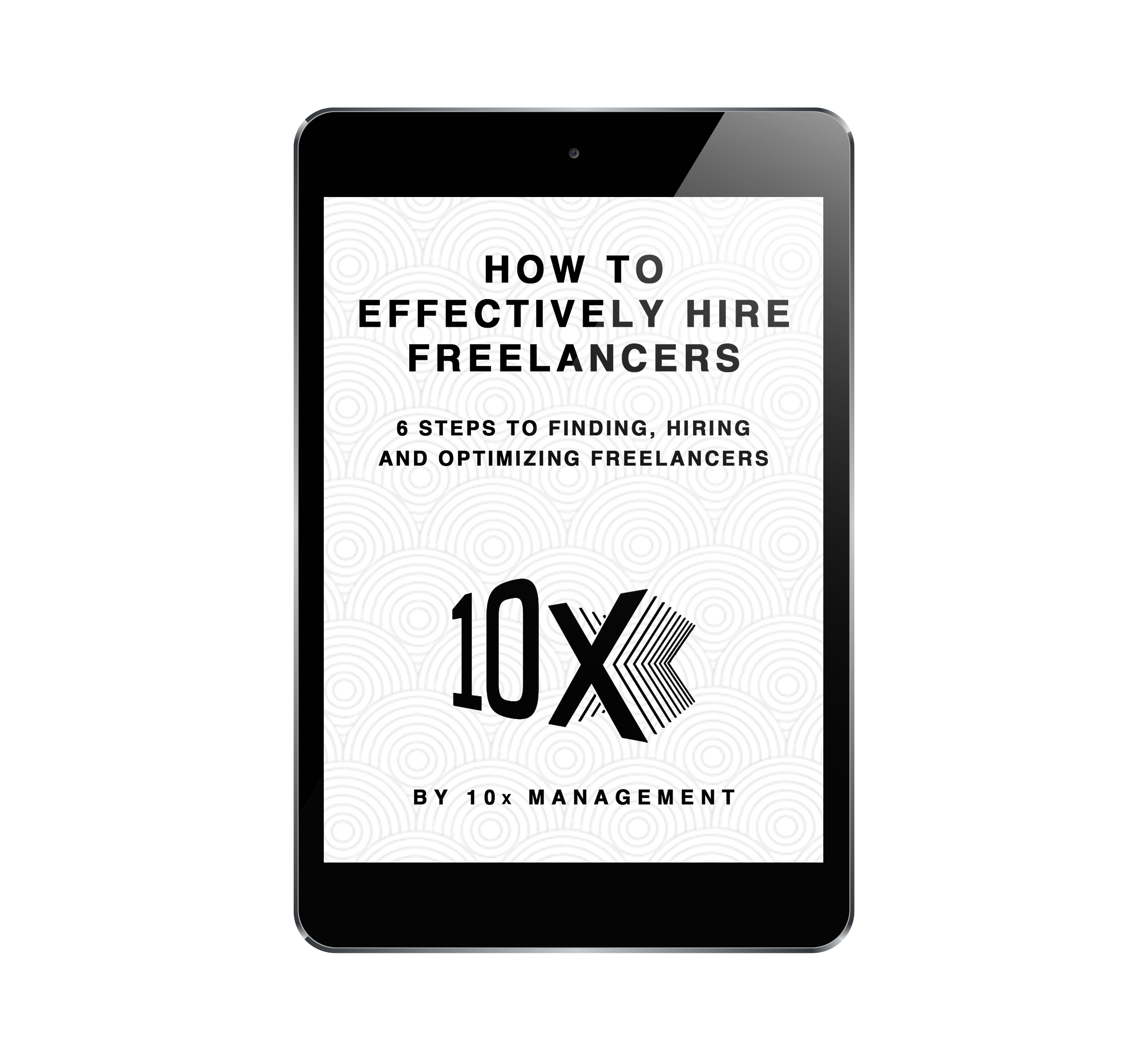 6 Steps to Finding, Hiring and Optimizing Freelancers_iPad